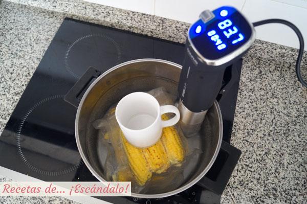 Mazorcas de maiz cocinadas a baja temperatura